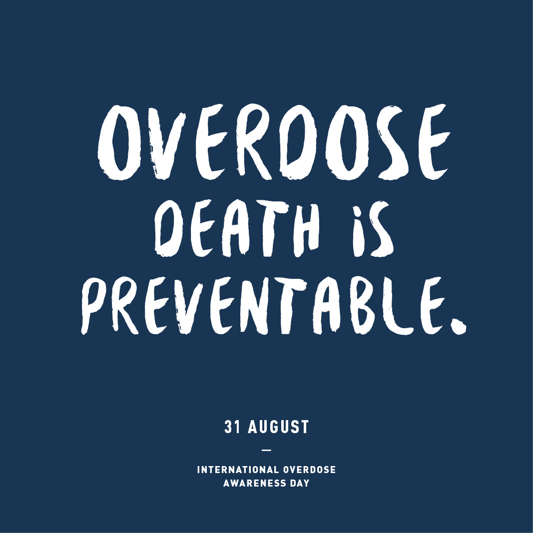 Blue square with text Overdose death is preventable. 31 August. International Overdose Awareness Day