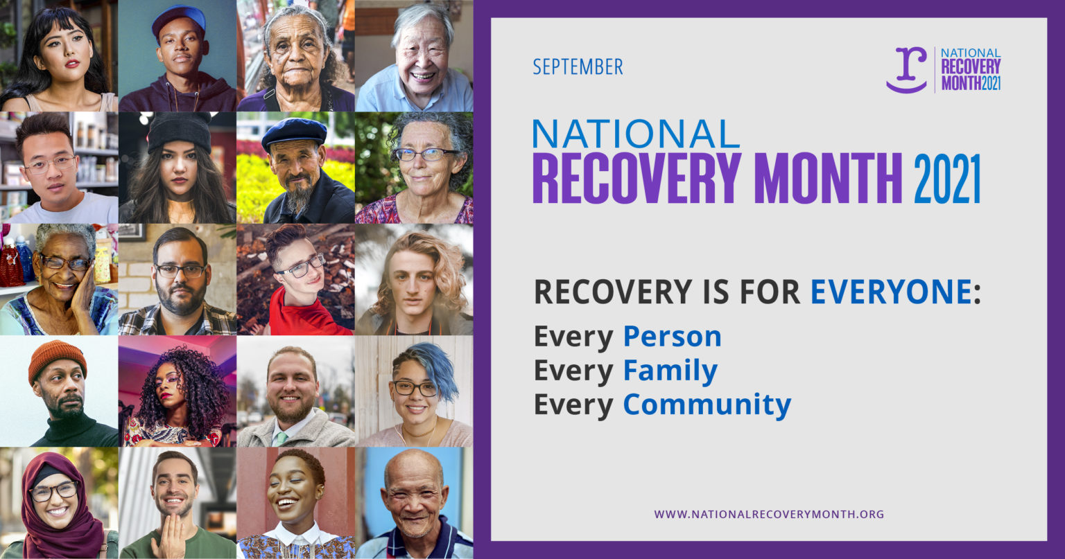 National Recovery Month 2021 logo with collage of faces on left and text Recovery is for everyone: Every person, every family, every community on right